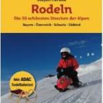 Verlosung: Rodeln – Die 50 schönsten Strecken in den Alpen