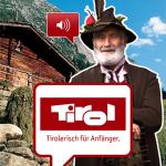 Bessere Verständigung in der Gaststätte oder dem Hotel: Tirol und seine Sprache als App