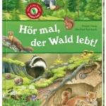 Verlosung: Hör mal, der Wald lebt ein Kinderbuch für alle Sinne