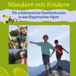 Wandern mit Kindern, das neue Buch von Stefan Herbke