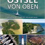 Für alle Outdoor Familien: Die Ostsee von oben ein Heimatfilm der Extraklasse kommt in die Kinos