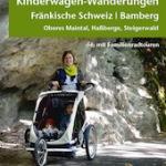 Buchbesprechung: Wandern mit Kinderwagen durch die Fränkische Schweiz