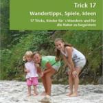 Wandern mit Kindern: Trick 17!