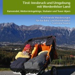 Kinderwagen taugliche Touren in Tirol