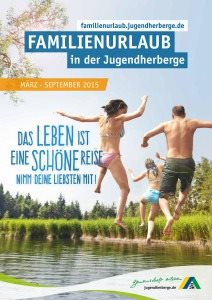 Die Jugendherbergen bieten Familien günstigen Urlaub mit viel Erlebniswert im Jahr 2015 an.  Foto (c)Deutsches Jugendherbergswerk