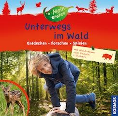 Kinderbücher für alle die gerne draussen sind, kommen vom Kosmos Verlag: Neu ist das Mein erstes Unterwegs im Wald. Foto (c) kosmos.de
