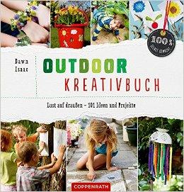 Kinderbücher von Coppenrath und alle wollen ins Freie: Das Outdoor Kreativbuch ist eine gute Investition. Foto (c) kinderoutdoor.de