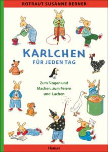 Karlchen für jeden Tag ist der Titel von diesem Kinderbuch aus dem Hanser-Verlag und der Name ist Programm. Über das ganze Jahr bietet Euch dieses Buch eine gute Unterhaltung.  Foto (c) kinderoutdoor.de