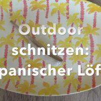 Outdoor schnitzen japanischer Suppenlöffel foto (c) kinderoutdoor.de