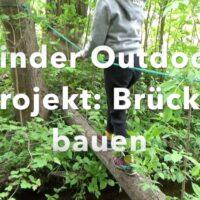 Outdoor Projekt für Kinder: Eine Brücke bauen. foto (c) kinderoutdoor.de