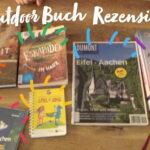 Outdoor Buch Rezension: Harz, Eifel, Dümpel, uralte Bäume, Spiel & Spass