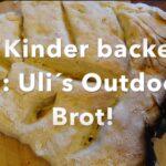 Outdoor Brot backen: Frisch aus dem Holzofen