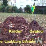 Kinder Outdoor Spiele: 🏰Laubburg basteln🏰