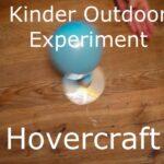 Kinder Outdoor Experimente: Hovercraft basteln