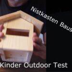 Kinder Outdoor Test: Bausatz Nistkasten