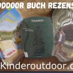 Outdoor Buch Rezension: A girl in the wild, Tannen, Kanu Kompass