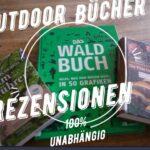 Outdoor Bücher Rezensionen: Wald, Bäume und Pilze