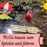 Kinder Outdoor Tipps: Floß bauen