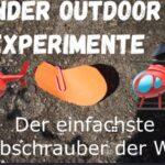 Outdoor Experiment: Helikopter basteln