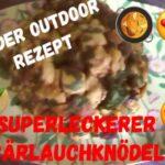 Kinder Outdoor Rezepte: Bärlauch Serviettenknödel