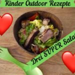 Kinder Outdoor Rezepte: Leckere Salate