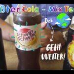 Cola Mix Test geht weiter: Zwei mal nix!